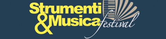 STRUMENTI&MUSICA Festival 2019 – il programma della manifestazione